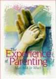 The Experience of Parenting, Muzi, Malinda Jo, 0321011600