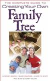 The Complete Guide to Creating Your Own Family Tree, Paul Blake and Audrey Collins, 0572031602
