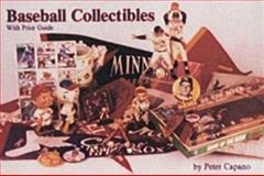 Baseball Collectibles, Peter Capano, 0887401600