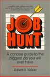 The Job Hunt, Robert Nelson, 0898151600