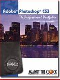 Adobe Photoshop CS3 : The Professional Portfolio, Kendra, Erika and Against The Clock, 0981521606