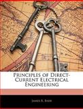 Principles of Direct-Current Electrical Engineering, James R. Barr, 1144491606
