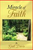 Miracle of Faith, Gail Davis, 1462731600