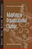 Adapting to Organizational Change, Center for Creative Leadership (CCL), 1604911603