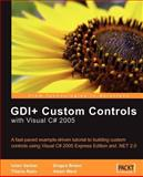 GDI+ C# Custom Controls, Iulian Serban and Dragos Brezoi, 1904811604