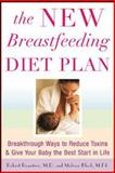 The New Breastfeeding Diet Plan, Robert Rountree and Melissa Block, 0071461604