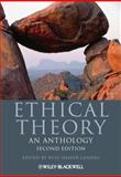 Ethical Theory : An Anthology, , 0470671602