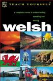 Teach Yourself Welsh Complete Course, Jones, Christine and Brake, Julia, 065801160X