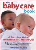 The Baby Care Book, Jeremy Friedman and Norman Saunders, 0778801608