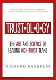 Trustology, Fagerlin, Richard, 0989391604