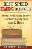 Best Speed Reading Techniques, Christ Lewis, 1500401609