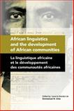 African Linguistics and the Development of African Communities/la Linguistique africaine et le developpement des communautes Africaines, , 2869781601