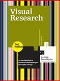 Visual Research : An Introduction to Research Methodologies in Graphic Design, Noble, Ian and Bestley, Russell, 2940411603