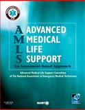 Advanced Medical Life Support : An Assessment-Based Approach, NAEMT, 0323071600