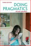 Doing Pragmatics, Grundy, Peter, 0340971606