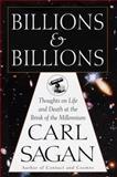 Billions and Billions, Carl Sagan, 0679411607