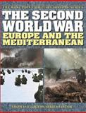 The Second World War : Europe and the Mediterranean, Buell, Thomas B. and Bradley, John H., 0757001602
