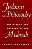 Judaism as Philosophy 9780801861604