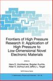 Frontiers of High Pressure Research II : Application of High Pressure to Low-Dimensional Novel Electronic Materials: Proceedings of the NATO Advanced Research Workshop, Pingree Park, CO, USA, from 10-15 June 2001, , 1402001606