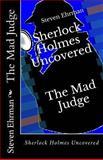 The Mad Judge, Steven Ehrman, 1492721603