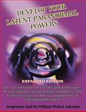 Develop Your Latent Paranormal Powers, Dragonstar and Sir William Walker Atkinson, 1606111604