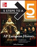 5 Steps to a 5 AP European History, 2012-2013 Edition, Brautigam, Jeffrey, 0071751602