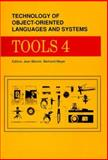 Tools 4 : Technology of Object-Oriented Languages and Systems, Meyer, Bertrand and Beziven, Jean, 0139231609
