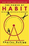 The Power of Habit, Charles Duhigg, 081298160X