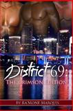 District 69: the Crimson Edition, Ra'Mone Marquis, 1494861607
