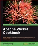 Apache Wicket Cookbook, Vaynberg, Igor, 1849511608