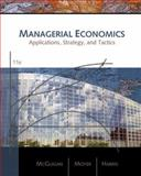 Managerial Economics : Applications, Strategies, and Tactics, McGuigan, James R. and Moyer, R. Charles, 0324421605