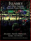 Islamey and Other Favorite Russian Piano Works, Mily Balakirev and Anton Arensky, 0486411605