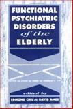 Functional Psychiatric Disorders of the Elderly, , 0521431603