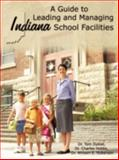 A Guide to Leading and Managing Indiana School Facilities 9781438961606