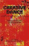 Creative Dance : Inspirations, Drewe, Sheryle B., 1550591606