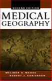 Medical Geography, Meade, Melinda S. and Earickson, Robert J., 159385160X