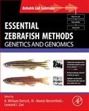 Essential Zebrafish Methods : Genetics and Genomics, Detrich, H. William, III, 0123751608