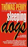 Sleeping Dogs, Thomas Perry, 080411160X