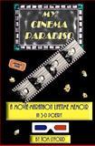 My Cinema Paradiso : A Movie-Marathon Lifetime Memoir in 3-D Poetry, Lyford, Tom, 0982701608