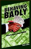 Behaving Badly : Ethical Lessons from Enron, Collins, Denis, 1598581600
