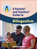 A Parents' and Teachers' Guide to Bilingualism, Colin Baker, 1783091606