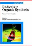 Radicals in Organic Synthesis, Renaud, P., 3527301607