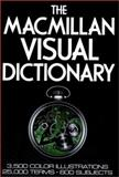 The Macmillan Visual Dictionary, Diagram Group Staff and Ariane Archambault, 0025281607