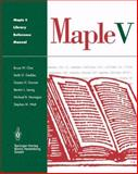 Maple V Library Reference Manual, Char, Bruce W. and Geddes, Keith O., 0387941606
