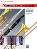 Yamaha Band Ensembles/Alto Saxophone/Baritone Saxophone, John Kinyon and John O'Reilly, 0739001604