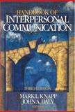 Handbook of Interpersonal Communication, , 0761921605
