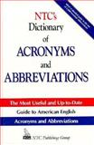 NTC's Dictionary of Acronyms and Abbreviations : Intermediate Through Advanced, Kleinedler, Steven R., 0844251607