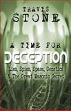 A Time for Deception:, Travis Stone, 1500451606
