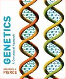 Genetics : A Conceptual Approach, Pierce, Benjamin A., 1572591609