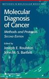 Molecular Diagnosis of Cancer : Methods and Protocols, , 158829160X